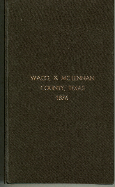 Image for WACO, & MCLENNAN COUNTY, TEXAS 1876