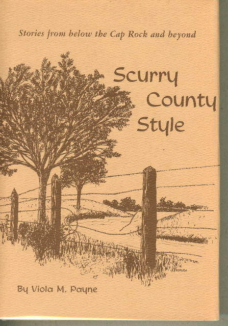 Image for SCURRY COUNTY STYLE. Stories from below the Cap Rock and beyond.