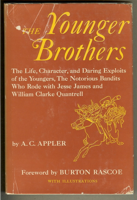 Image for THE YOUNGER BROTHERS. Their Life and Character.